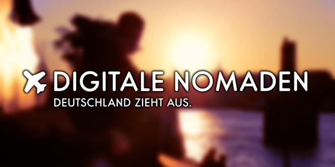 """""""Digitale Nomaden – Deutschland zieht aus"""""""